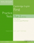 FCE CAMBRIDGE ENGLISH FIRST PRACTICE TESTS PLUS 2 WITH KEY (NEW EDITION FOR THS 2015 EXAM SPECIFICATIONS)