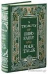 (H/B) A TREASURY OF IRISH FAIRY AND FOLK TALES