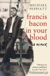 (P/B) FRANCIS BACON IN YOUR BLOOD