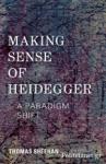 (P/B) MAKING SENSE OF HEIDEGGER