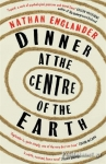 (P/B) DINNER AT THE CENTER OF THE EARTH
