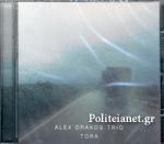 (CD) ALEX DRAKOS TRIO: TORA