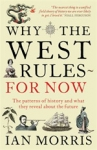(P/B) WHY THE WEST RULES - FOR NOW