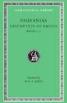(H/B) PAUSANIAS: DESCRIPTION OF GREECE (VOLUME I)