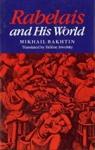 (P/B) RABELAIS AND HIS WORLD