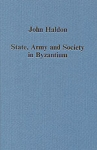 STATE, ARMY AND SOCIETY IN BYZANTIUM (H/B)