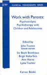 (P/B) WORK WITH PARENTS: PSYCHOTHERAPY WITH CHILDREN AND ADOLESCENTS