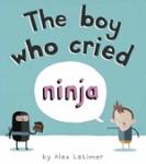 (P/B) THE BOY WHO CRIED NINJA