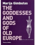 (P/B) THE GODDESSES AND GODS OF OLD EUROPE