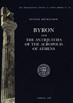 BYRON AND THE ANTIQUITIES OF THE ACROPOLIS OF ATHENS