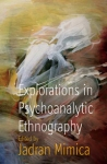 (P/B) EXPLORATIONS IN PSYCHOANALYTIC ETHNOGRAPHY