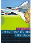 (P/B) THE GULF WAR DID NOT TAKE PLACE