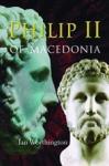 (H/B) PHILIP II OF MACEDONIA