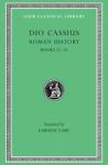 (H/B) DIO CASSIUS: ROMAN HISTORY (VOLUME II)