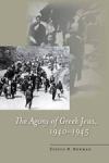 (H/B) THE AGONY OF GREEK JEWS, 1940-1945