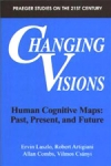 (P/B) CHANGING VISIONS - HUMAN COGNITIVE MAPS