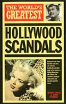 (P/B) THE WORLD'S GREATEST HOLLYWOOD SCANDALS