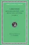(H/B) LIBANIUS: AUTOBIOGRAPHY AND SELECTED LETTERS (VOLUME II)