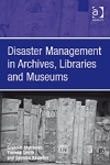 (H/B) DISASTER MANAGEMENT IN ARCHIVES, LIBRARIES AND MUSEUMS