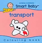 TRANSPORT - SMART BABY COLOURING BOOK