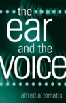 (P/B) THE EAR AND THE VOICE