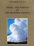 THERA: THE POMPEII OF PRE-HISTORIC GREECE