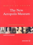 THE NEW ACROPOLIS MUSEUM (A GUIDE FOR YOUNG PEOPLE)
