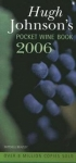 (H/B) HUGH JOHNSON'S 2006 POCKET WINE BOOK