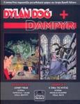 DYLAN DOG, ΤΕΥΧΟΣ 81, JOHNNY FREAK - DAMPYR, ΤΕΥΧΟΣ 2, Η ΓΕΝΙΑ ΤΗΣ ΝΥΧΤΑΣ