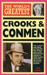 (P/B) THE WORLD'S GREATEST CROOKS AND CONMEN
