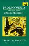 (P/B) PROLEGOMENA TO THE STUDY OF GREEK RELIGION