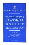 (P/B) DICTIONARY OF CLASSICAL BALLET TERMINOLOGY