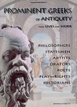 PROMINENT GREEKS OF ANTIQUITY, THEIR LIVES AND WORK