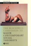 (P/B) THE BLACKWELL COMPANION TO MAJOR CONTEMPORARY SOCIAL THEORISTS