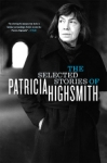 (P/B) THE SELECTED STORIES OF PATRICIA HIGHSMITH