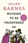 (P/B) NOTHING TO BE FRIGHTENED OF