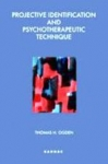 (P/B) PROJECTIVE IDENTIFICATION AND PSYCHOTHERAPEUTIC TECHNIQUE