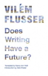 (P/B) DOES WRITING HAVE A FUTURE?